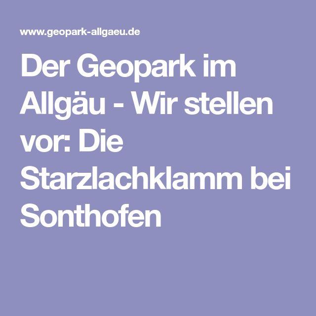Der Geopark im Allgäu - Wir stellen vor: Die Starzlachklamm bei Sonthofen