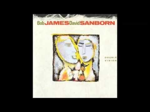 Bob James & David Sanborn Double Vision - YouTube