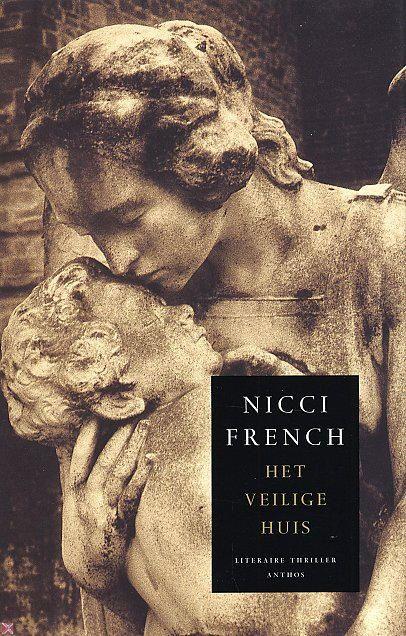 Nicci French - Het veilige huis