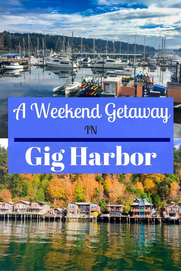 For the perfect vacation in the Pacific Northwest no matter what time of year it is, a weekend getaway in Gig Harbor should be your next destination!