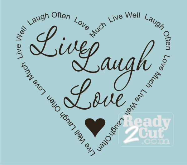 Live Laugh Love Border | ... / Quotes & Phrases ...