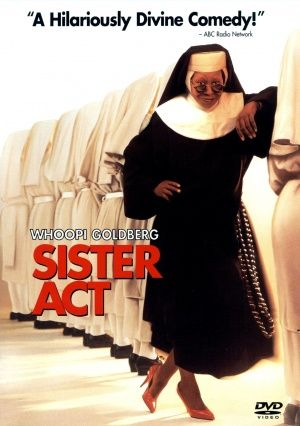 Sister Act (1992), an American comedy film released by Touchstone Pictures, stars Whoopi Goldberg as a Reno lounge singer who has been put under protective custody in a San Francisco convent and has to pretend to be a nun when a mob boss puts her on his hit list.