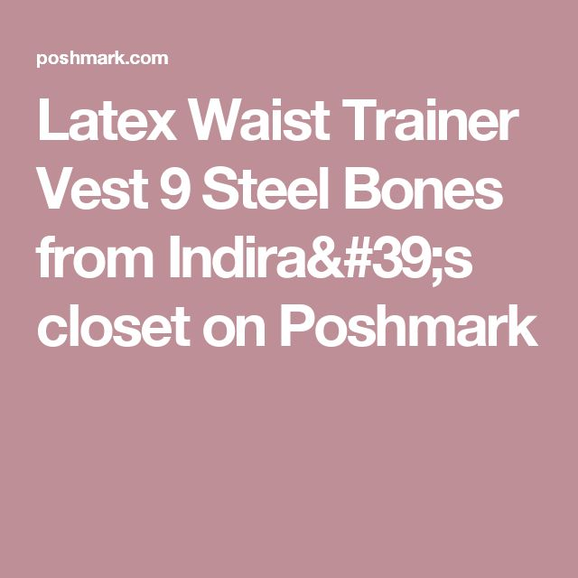Latex Waist Trainer Vest 9 Steel Bones from Indira's closet on Poshmark
