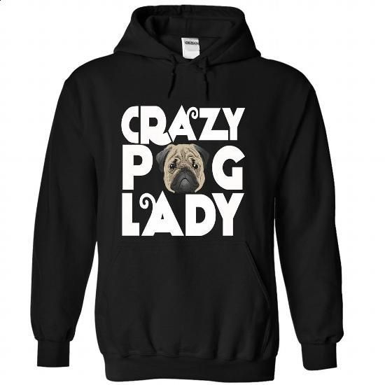 crazy pug lazy - #teespring #sweatshirts for women. BUY NOW => https://www.sunfrog.com/LifeStyle/crazy-pug-lazy-Black-36273673-Hoodie.html?60505