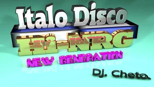 Italo Disco (New Generation) 2014 - Video Dailymotion - Italo Disco (New Generation) 2014  Dj.Cheto.......TEMAS: 1.- Sumbeam - Synthesis. 2.- Call Me (Clay Italo Box. Energy Voice). 3.- Love Is A Hunter - Dreamline. 4.- Sueños - Alex Deal & Bomber Woman (Producers Mexico). 5.- Elena - Vyck Vyo. 6.- Let's Go To Tokyo - TQ (Axel Remix). 7.- We'll Be Together - Jaime Reyes. 8.- Humanoide Battle - Galactic Warriors. 9.- Sin Tu Cariño - Perla Frias (Brayan Master Mix). 10.- Dancer - Tommy Sum…