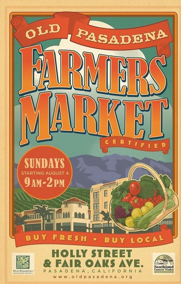 Pasadena California Farmers' Market Thursdays Rain or Shine, Summer Hours 4pm-8pm by the Metro Gold Line at South Pasadena Station. Saturdays @ Victory Park 8:30am-12:30pm Sundays @ Holly Street and Fair Oaks Ave. 9am-2pm Year-Round !