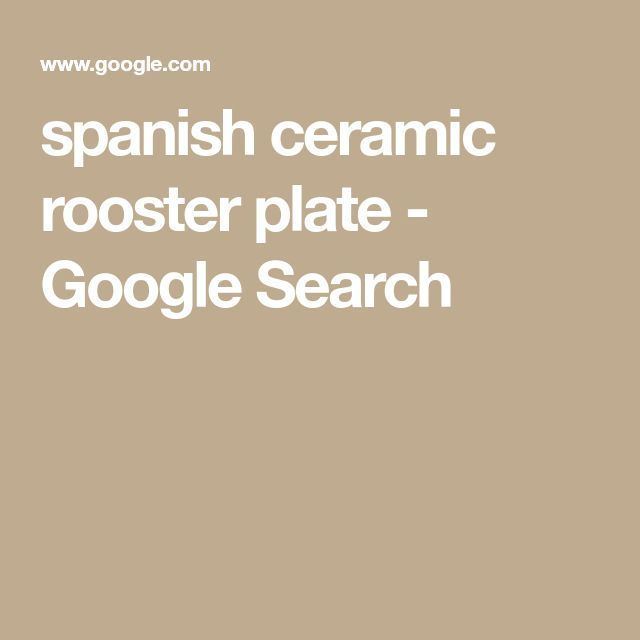 spanish ceramic rooster plate - Google Search