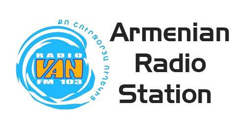 Radio Van FM 103.0 - Armenian Radio Station