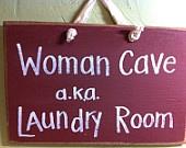 Woman Cave a.k.a Landry room funny wood sign laundry room decoation, primitive decor, primitive laundry room decoration