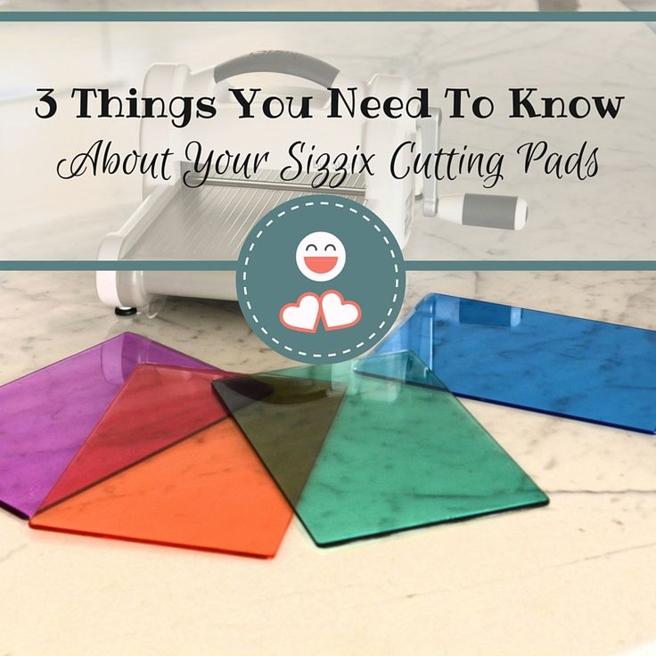 3 Things You Need to Know About Your Sizzix Cutting Pads / Sizzix Blog - The Start of Something You