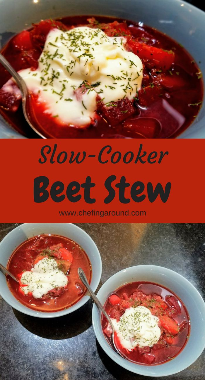 pinable image for slow-cooker beet stew by Chefing Around, made with beets, beef, carrots, sweet potato, and onion
