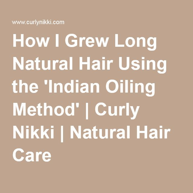 Indian Oiling Method On Natural Hair