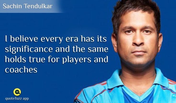 #Great #Quotes #Of #Sachin  https://play.google.com/store/apps/details?id=com.gnrd.quotefuzz