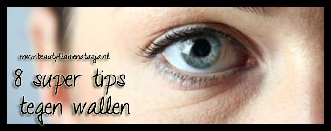 8 super tips tegen wallen - BeautyFlameNatasja