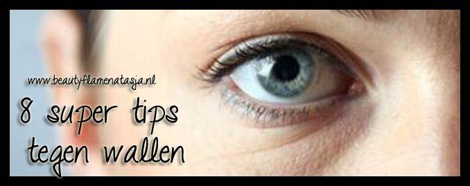 8 super tips tegen wallen - BeautyFlameNatasja