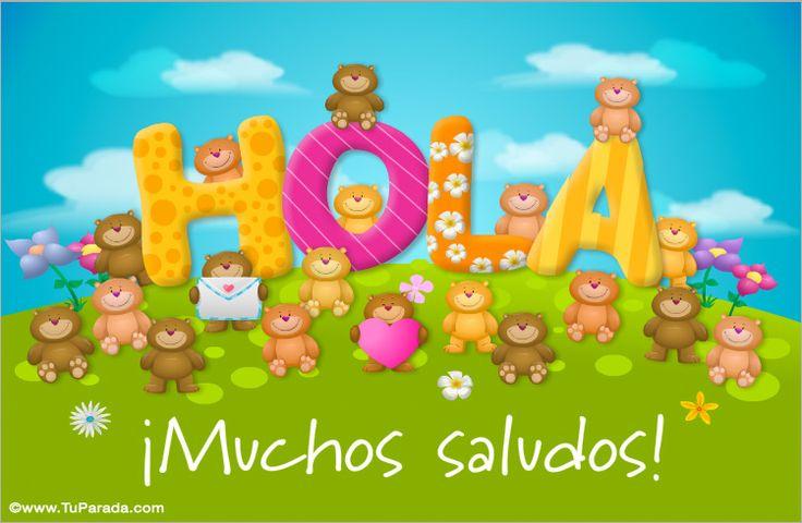 Muchos saludos, Hola, saludos y buen día, tarjetas, postales gratis, feliz día, nombres, fotos, imágenes, felices fiestas.