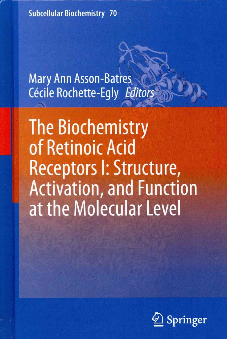 The Biochemistry of Retinoic Acid Receptors: Structure, Activation, and Function at the Molecular Level