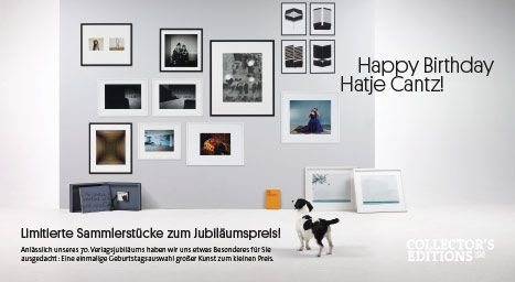 We came up with something special for you on the occasion of the seventieth birthday of our publishing house: A one-time birthday selection of big art for a small price. For further information see our website www.hatjecantz.com