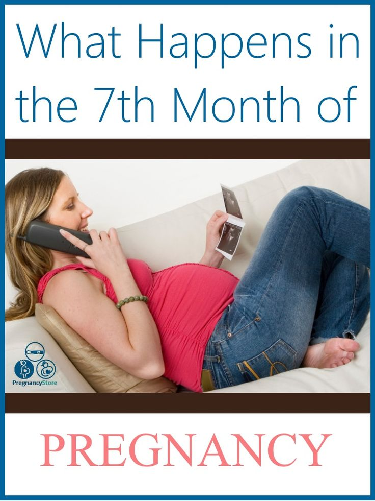 Take a look at what happens in the seventh month of pregnancy. It's the beginning of the third trimester!