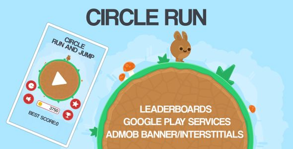 Circle Run game +Admob +Leaderboards . Fun android mobile game. Simple 1 touch Run and Jump