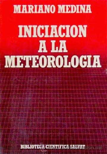 Iniciación a la meteorología / Mariano Medina. - Barcelona : Salvat, cop. 1985