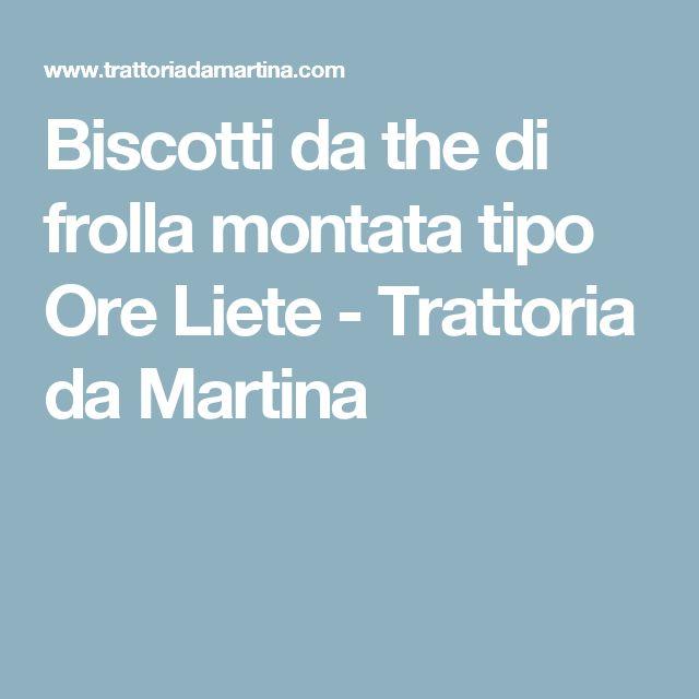 Biscotti da the di frolla montata tipo Ore Liete - Trattoria da Martina