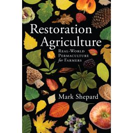 Restoration Agriculture explains how we can have all of the benefits of natural, perennial ecosystems and create agricultural systems that imitate nature in form and function while still providing for our food, building, fuel and many other needs — in your own backyard, farm or ranch.