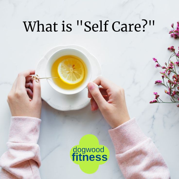 Here's a quote with a pretty good definition of selfcare