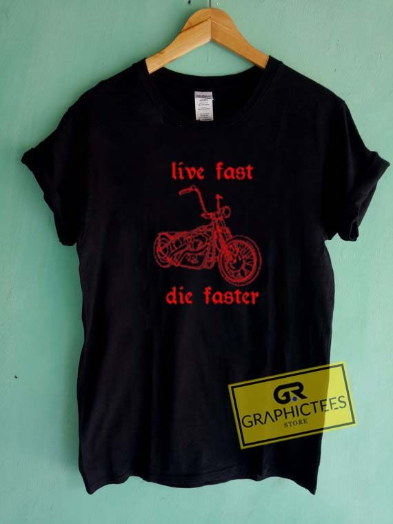 Live Fast Die Faster Graphic Tees Shirts //Price: $13.50 //     #trendy graphic tees