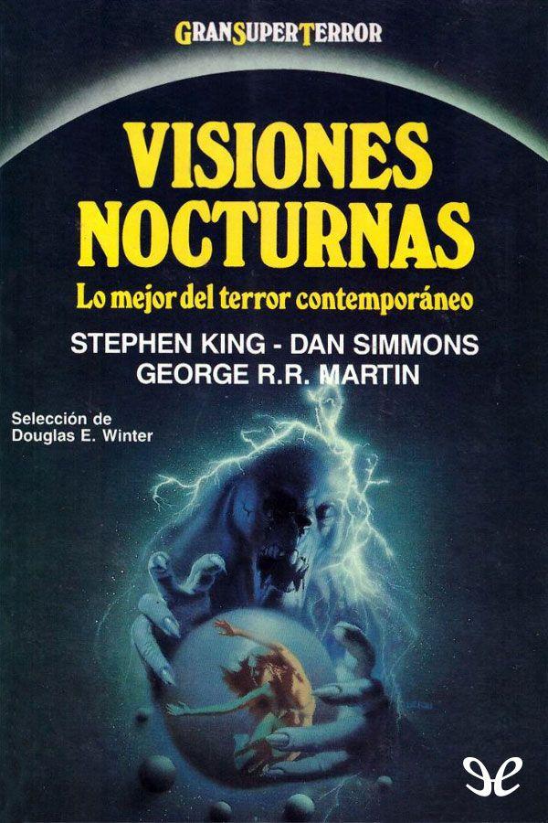 Visiones Nocturnas Varios Autores Libros De Terror Stephen King Libros