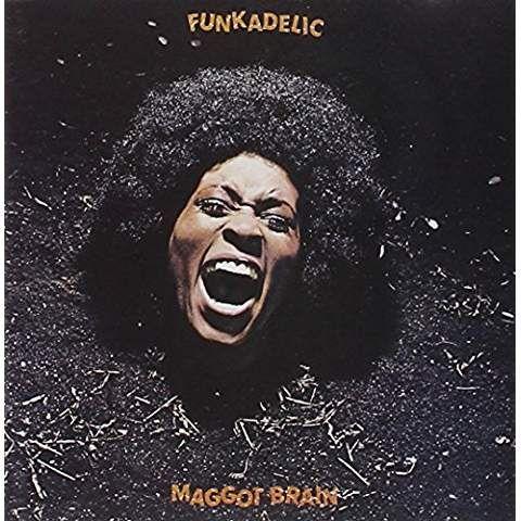 Funkadelic - Maggot Brain - Dec 16