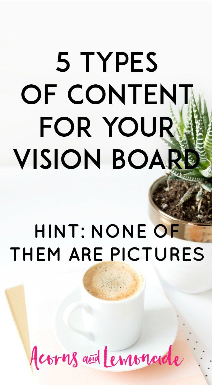 If you have been getting bored with just having images on your vision board then here are 5 more types of vision board content you can add ASAP! | Acorns and Lemonade.com