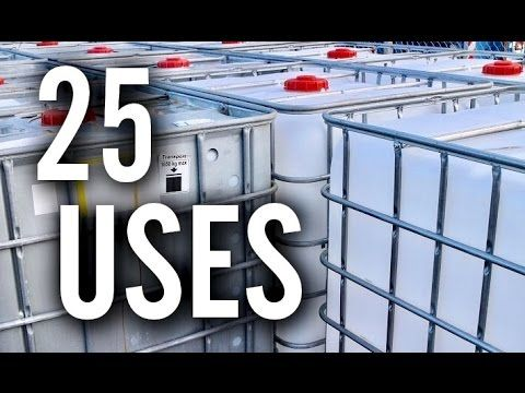 25 Amazing Uses For Ibc Totes Youtube In 2020 Water