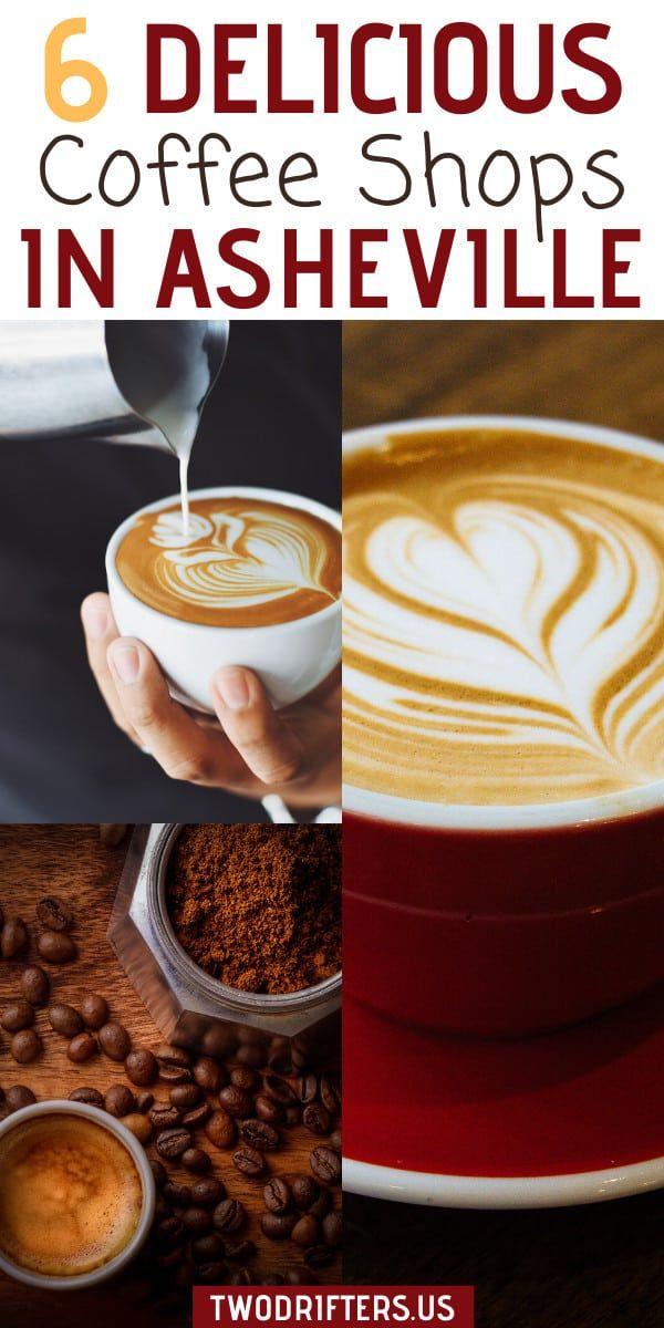 6 Best Coffee Shops In Asheville Nc Local Spots You Can T Miss In 2020 Best Coffee Shop Coffee Recipes Best Coffee