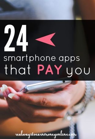 Here's a list of smartphone apps for both iPhone and Android that will pay you. Oh yeah, and they're FREE!