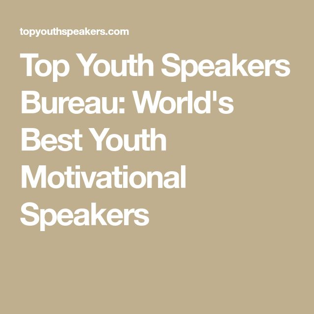 Top Youth Speakers Bureau: World's Best Youth Motivational Speakers