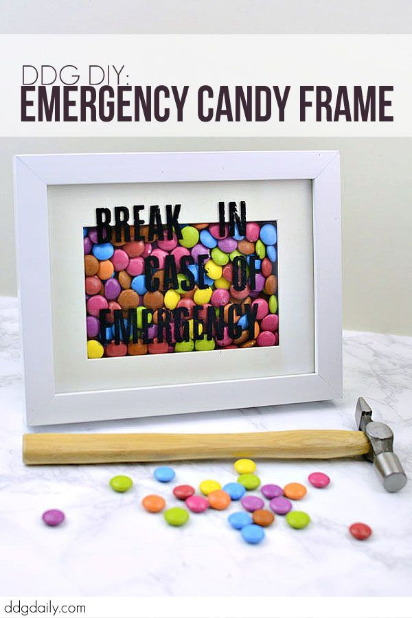 DDG DIY: BREAK IN CASE OF EMERGENCY CANDY FRAME TUTORIAL