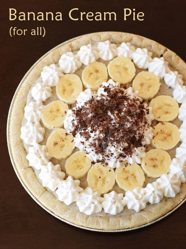 Banana Cream Pie 4 All - This rich & delicious pie recipe is naturally dairy-free, and vegan, optionally gluten-free and top allergen-free! @godairyfree