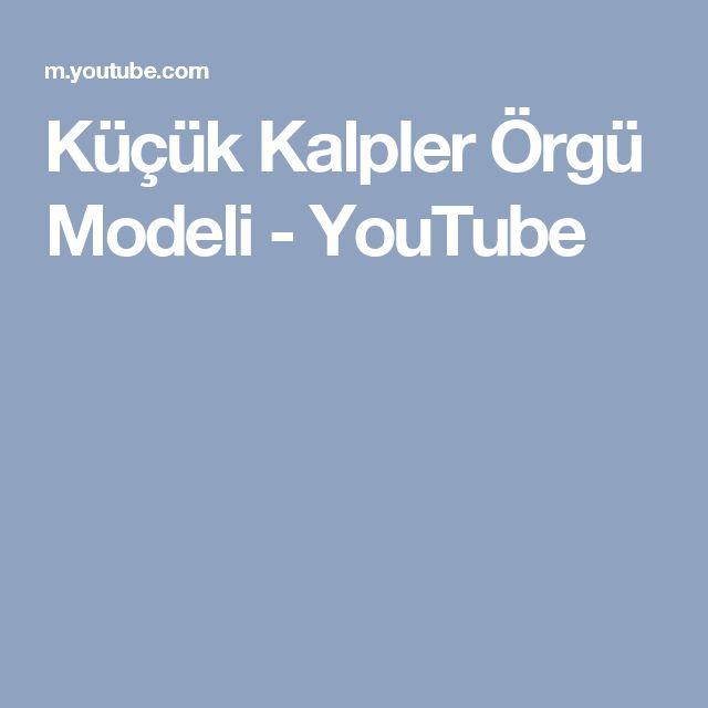 Küçük Kalpler Örgü Modeli - YouTube