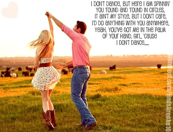 """I Don't Dance""- Lee Brice"