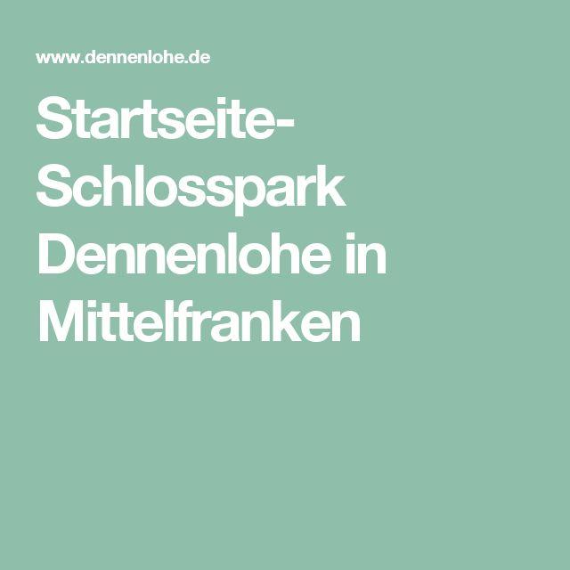 Startseite- Schlosspark Dennenlohe in Mittelfranken