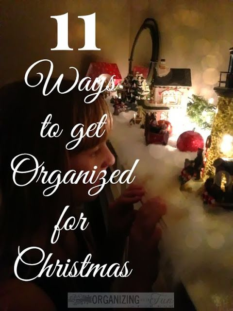 11 Ways to get Organized for Christmas