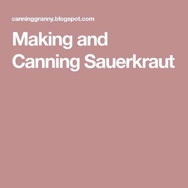 Making and Canning Sauerkraut