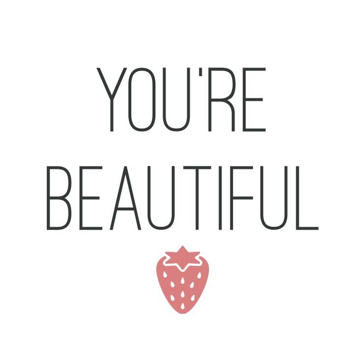 Du bist schön! You're beautiful meine Botschaft an euch - für selbstbewusste Frauen oder diejenigen die es noch werden wollen!