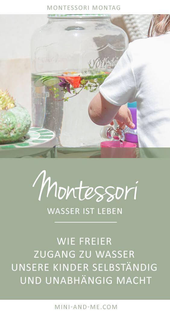 Montessori Practical Life: Übungen des täglichen Lebens: Wasser ist Leben - wie freier Zugang zu Wasser unsere Kinder selbständig und unabhängig macht