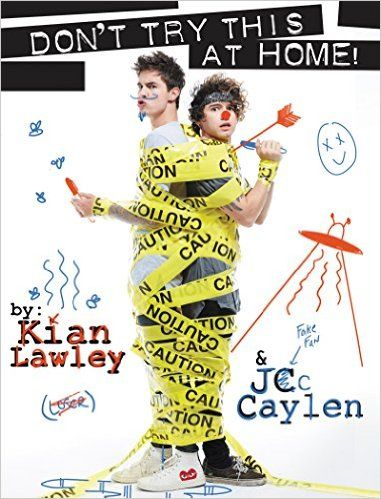 Amazon.com: Kian and Jc: Don't Try This at Home! (9780062437167): Kian Lawley, Jc Caylen: Books