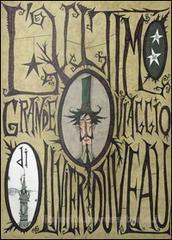 L' ultimo grande viaggio di Olivier Duveau. Stupendo graphic novel