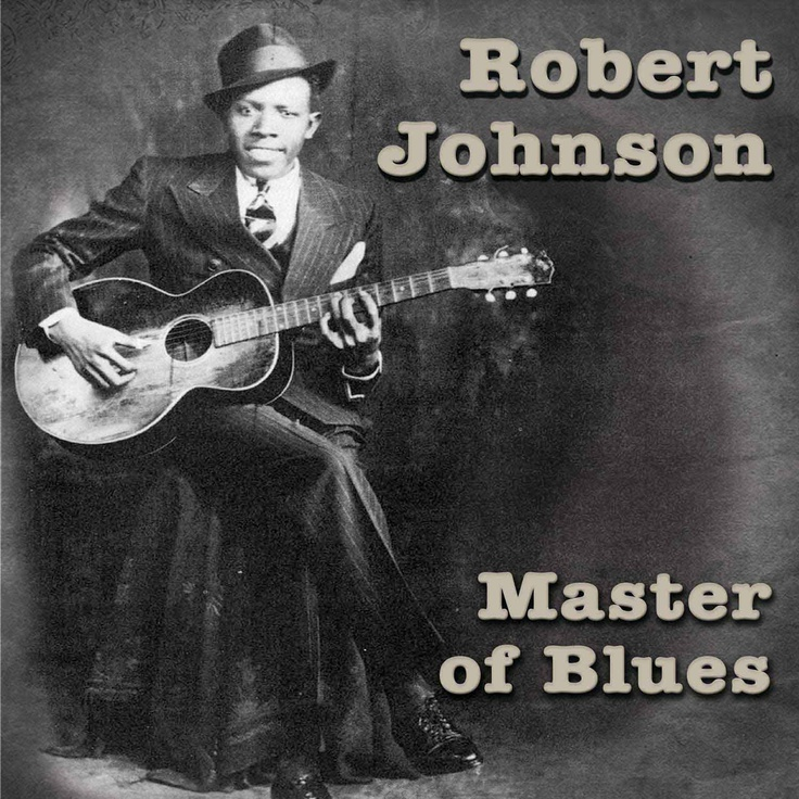The life of blues of robert johnson