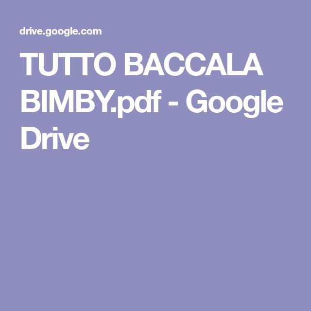 TUTTO BACCALA BIMBY.pdf - Google Drive
