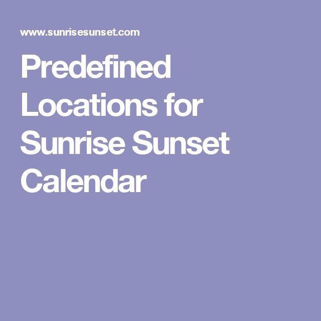 Predefined Locations for Sunrise Sunset Calendar